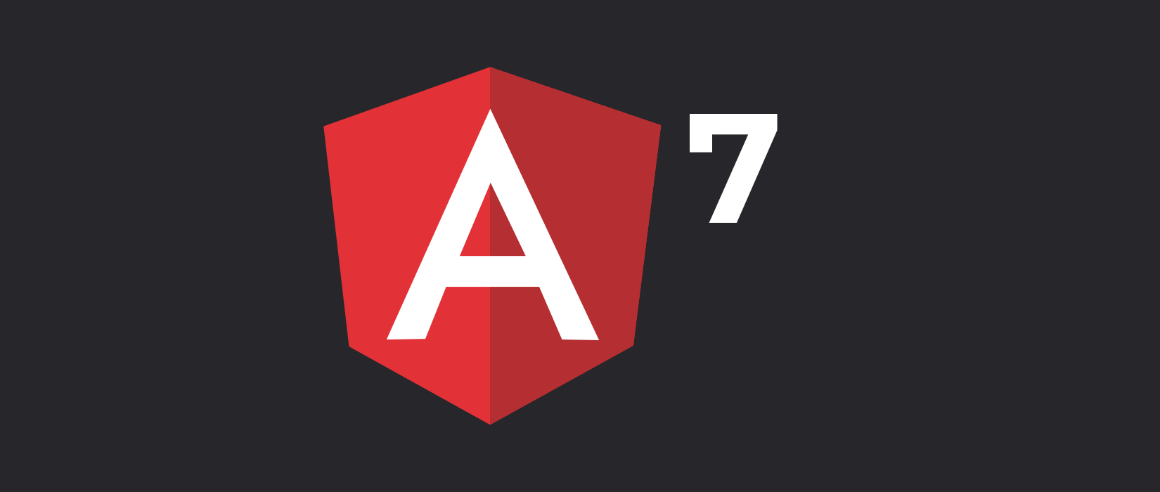 Everything you should know about Angular 7 - newest Release